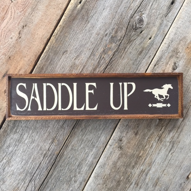 Saddle Up, Handmade Wood Sign, Gift for Horse Lovers, Western Style Home Decor, Motivational Sayings, Western Sayings, Horse, Handmade Wood Signs, Crow Bar D'signs