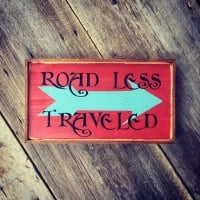 Wanderlust, Road Less Traveled, Trail Signs, Outdoor Signs, Wood Signs for the Outdoors, Gift for Travel Lovers and Adventurers, Gift for those with Major Wanderlust